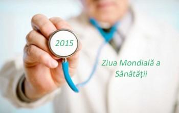 7 aprilie - Ziua Mondiala a Sanatatii