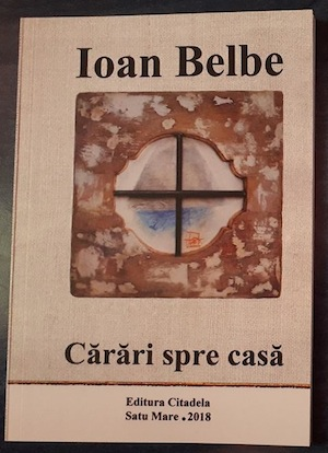 Coperta volumului Carari spre casă, semnat de Ioan Belbe