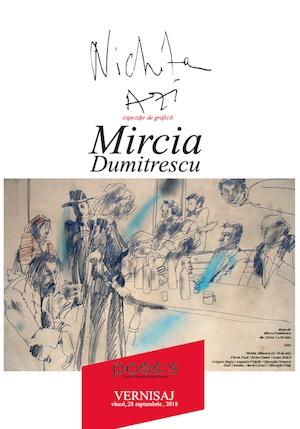 Vernisajul expoziţiei marelui artist Mircia Dumitrescu